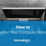 How to Position Your Computer Monitor