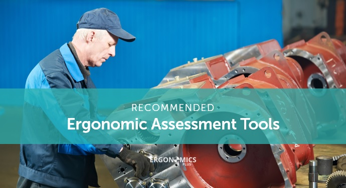 Recommended Ergonomic Assessment Tools