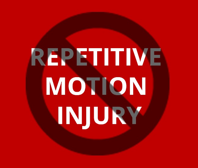 Three Dirty Words Repetitive Motion Injury