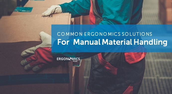 8 Essential Ergonomics And Injury Prevention Solutions For Manual Material Handling Ergoplus