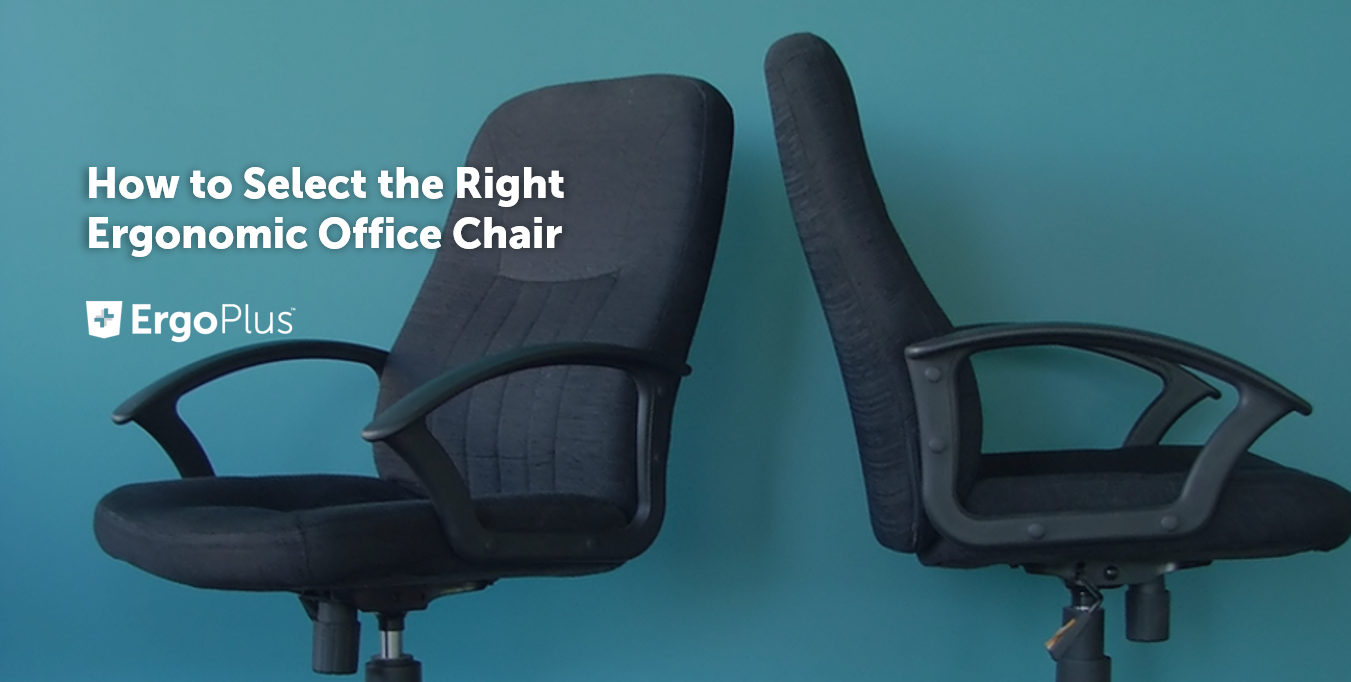 How To Select The Right Ergonomic Office Chair