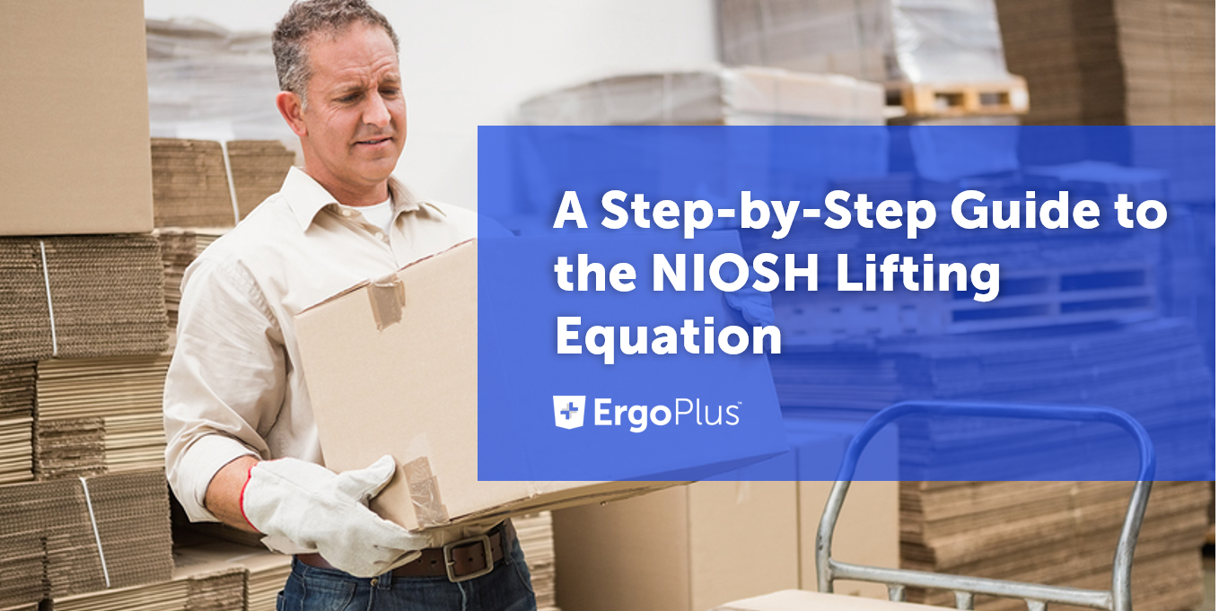 A Step-by-Step Guide to the NIOSH Lifting Equation