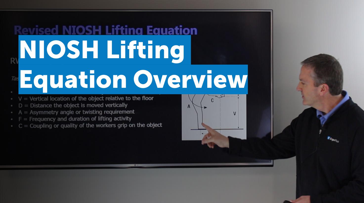 Video: NIOSH Lifting Equation Overview   ErgoPlus