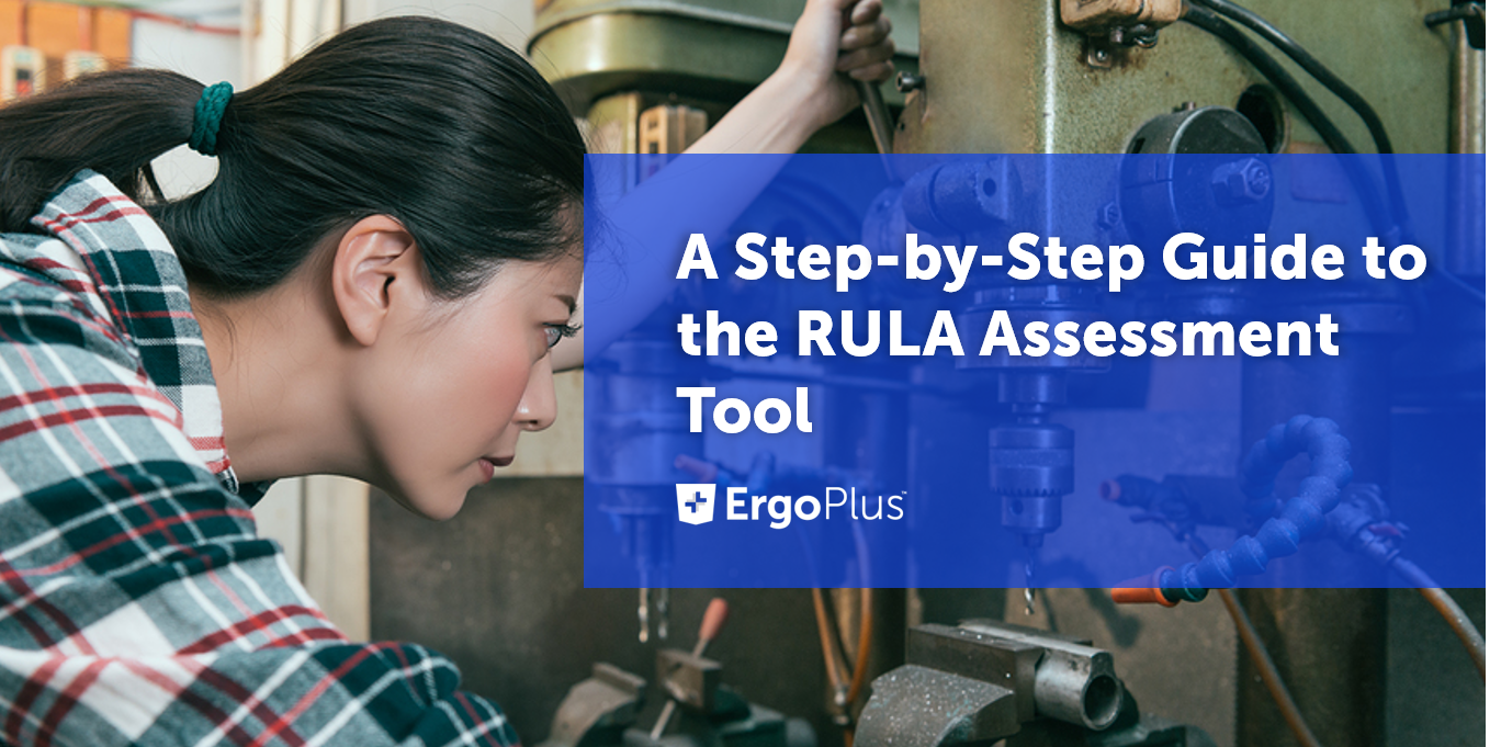 A Step By Step Guide To The Rula Assessment Tool